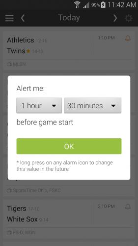 Schedule alerts to remind you before a game starts